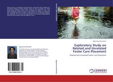 Bookcover of Exploratory Study on Related and Unrelated Foster Care Placement