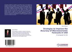 Обложка Strategies to Improve the Accuracy of Macroeconomic Forecasts in USA