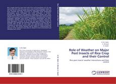 Bookcover of Role of Weather on Major Pest Insects of Rice Crop and their Control