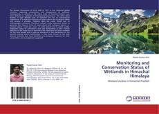 Copertina di Monitoring and Conservation Status of Wetlands in Himachal Himalaya