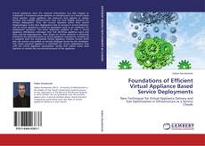 Capa do livro de Foundations of Efficient Virtual Appliance Based Service Deployments