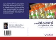 Borítókép a  Study on toxicity of carbamate insecticides on cultured animal cells - hoz