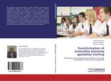 Bookcover of Transformation of innovative economy specialists training