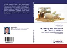 Homoeopathic Medicines For Diabetes Mellitus的封面