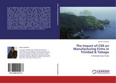Обложка The Impact of CSR on Manufacturing Firms in Trinidad & Tobago