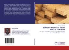 Capa do livro de Bamboo Products Retail Market in Kenya