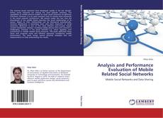 Bookcover of Analysis and Performance Evaluation of Mobile Related Social Networks