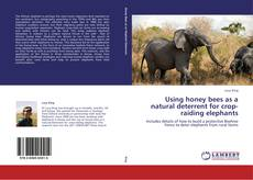 Обложка Using honey bees as a natural deterrent for crop-raiding elephants