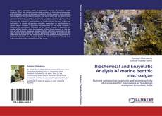 Biochemical and Enzymatic Analysis of marine benthic macroalgae的封面