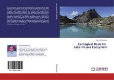 Ecological Basis for Lake Nasser Ecosystem的封面