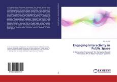 Bookcover of Engaging Interactivity in Public Space