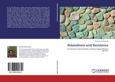 Copertina di Relatedness and Resistance
