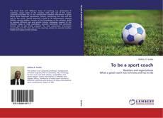Buchcover von To be a sport coach