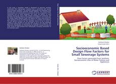 Copertina di Socioeconomic Based Design Flow Factors for Small Sewerage Systems