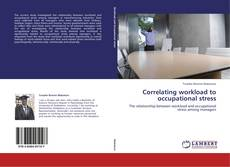 Bookcover of Correlating workload to occupational stress