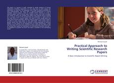 Bookcover of Practical Approach to Writing Scientific Research Papers