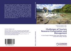 Bookcover of Challenges of Tourism Resource Conservation and Management
