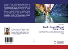 Bookcover of Geophysics and Mineral Prospecting