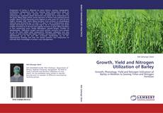 Growth, Yield and Nitrogen Utilization of Barley的封面