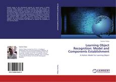 Bookcover of Learning Object Recognition: Model and Components Establishment