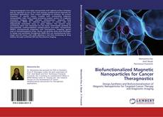Capa do livro de Biofunctionalized Magnetic Nanoparticles for Cancer Theragnostics