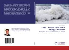 Bookcover of ISWEC: a Gyroscopic Wave Energy Converter