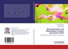 Обложка Biosystematics and Bioecology of Aphis spireacola Patch