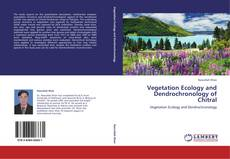 Bookcover of Vegetation Ecology and Dendrochronology of Chitral