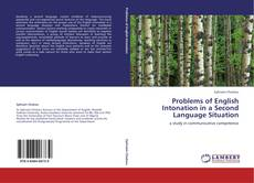 Bookcover of Problems of English Intonation in a Second Language Situation