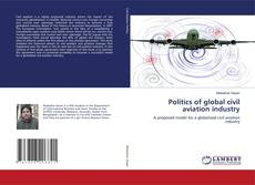 Capa do livro de Politics of global civil aviation industry