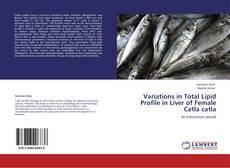 Borítókép a  Variations in Total Lipid Profile in Liver of Female Catla catla - hoz