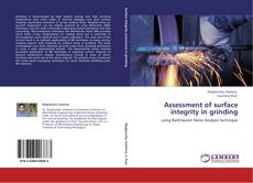 Bookcover of Assessment of surface integrity in grinding