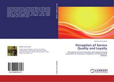 Perception of Service Quality and Loyalty kitap kapağı