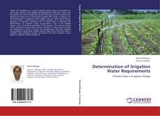 Bookcover of Determination of Irrigation Water Requirements
