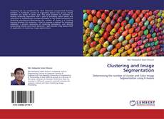 Bookcover of Clustering and Image Segmentation