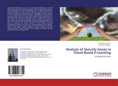 Bookcover of Analysis of Security Issues in Cloud Based E-Learning