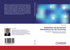 Bookcover of Validation of Numerical Simulations by 3D Scanning