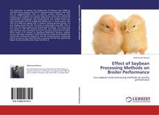 Bookcover of Effect of Soybean Processing Methods on Broiler Performance