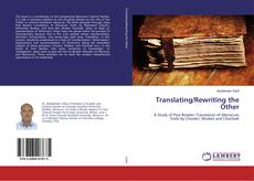 Bookcover of Translating/Rewriting the Other
