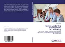 Bookcover of Student Leadership Development    - A Case Study