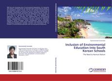 Bookcover of Inclusion of Environmental Education Into South Korean Schools