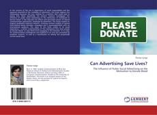 Bookcover of Can Advertising Save Lives?
