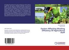 Buchcover von Factors Affecting Working Efficiency Of Agricultural Staff