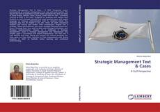 Buchcover von Strategic Management Text & Cases