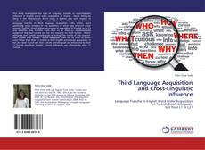Bookcover of Third Language Acquisition and Cross-Linguistic Influence