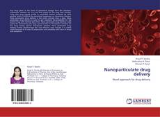 Bookcover of Nanoparticulate drug delivery