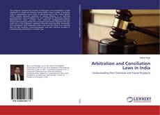 Bookcover of Arbitration and Conciliation Laws in India