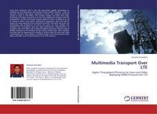 Portada del libro de Multimedia Transport Over LTE