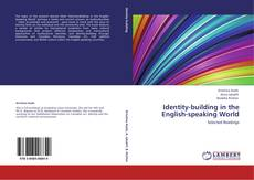 Bookcover of Identity-building in the English-speaking World