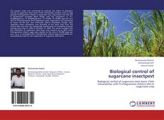 Bookcover of Biological control of sugarcane insectpest